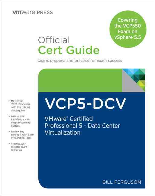 VCP5-DCV Official Certification Guide (Covering the VCP550 Exam) By Ferguson, Bill